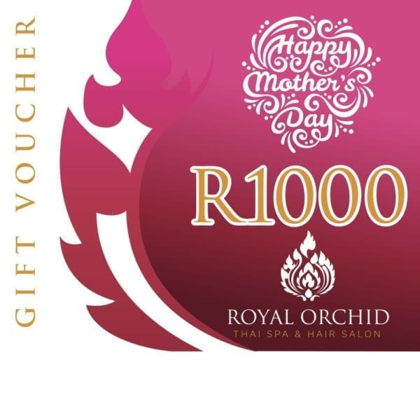 Mothers Day Spa Gift Voucher - R1000 - Royal Orchid Thai Spa