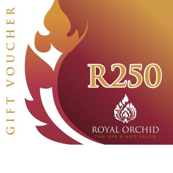 Spa Gift Voucher - R250 - Royal Orchid Thai Spa