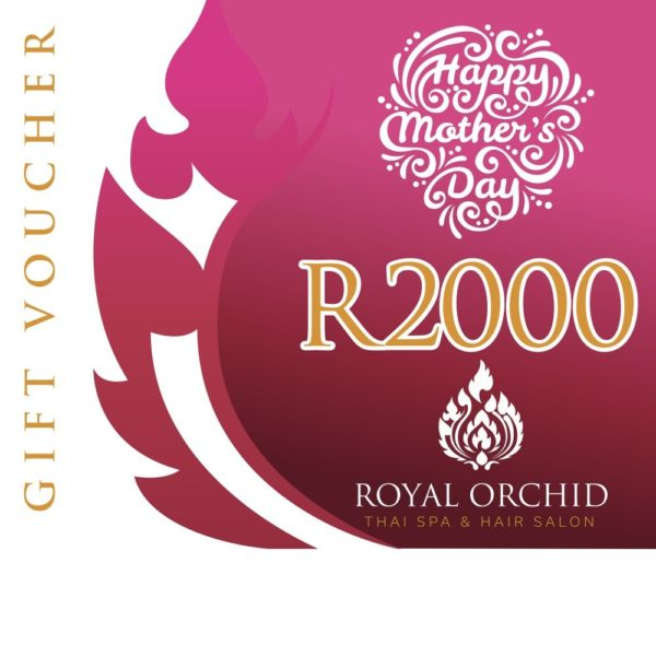 Mothers Day Spa Gift Voucher - R2000 - Royal Orchid Thai Spa