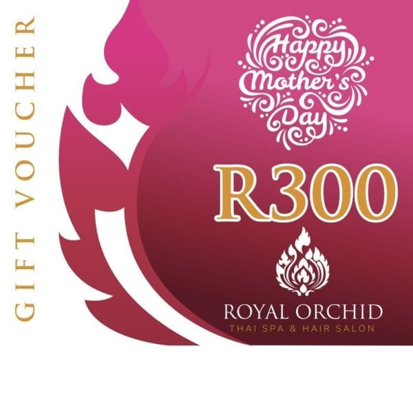 Mothers Day Spa Gift Voucher - R300 - Royal Orchid Thai Spa